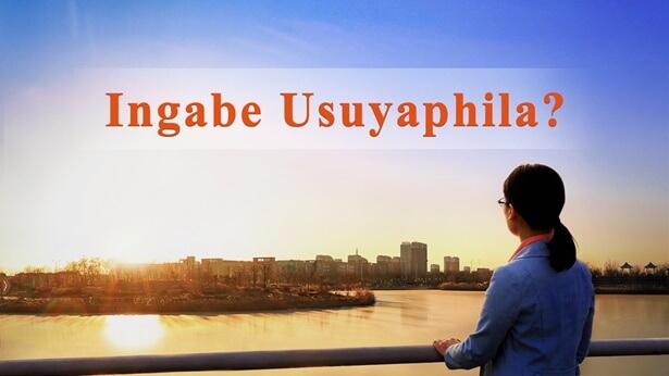 Ingabe Usuyaphila?