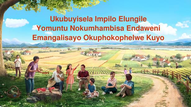 Ukubuyisela Impilo Ejwayelekile Yomuntu Nokumhambisa Endaweni Emangalisayo Okuphokophelwe Kuyo