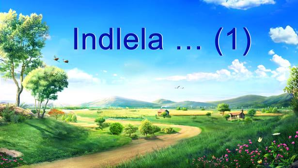 Indlela… (1)