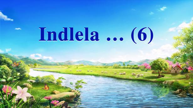 Indlela… (6)
